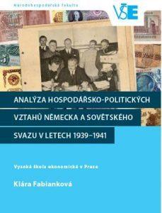 Analýza hospodářsko-politických vztahů Německa a SSSR v 1939-1941