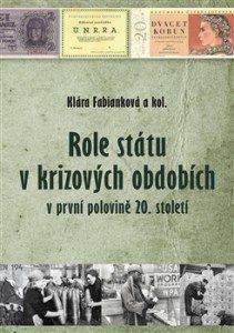 Role státu v krizových obdobích v první polovině 20.století