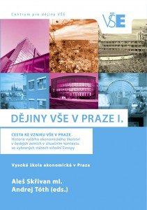 Dějiny VŠE v Praze I