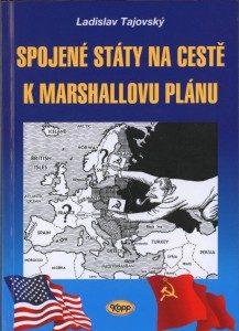 USA na cestě k Marshallovu plánu