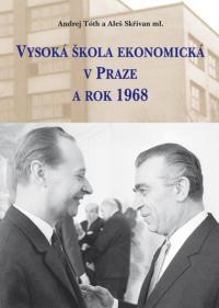 VŠE v Praze a rok 1968