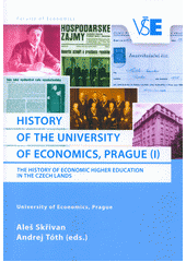 History of the Prague University of Economics and Business. (I)